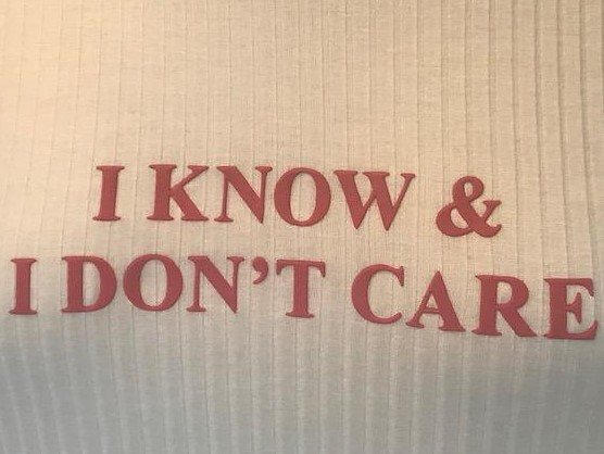 I know & I don`t care
